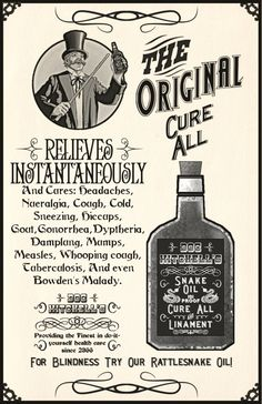 for blindness - try our rattlesnake oil...cures everything from measles to tuberculosis!