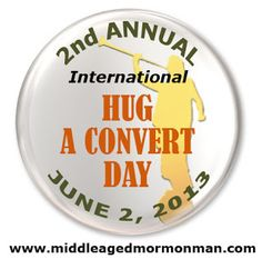 International Hug a Convert Day is coming soon! Submit your story, tell your friends and repin this!