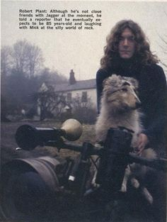 "Robert and his beloved dog Aragorn from The Lord of the Rings"" nicknamed his dog ""Strider"" from 1970 song he wrote with Jimmy Page called Bron Yr Aur which was the name of the cottage in Wales the two rented purposely to write Led Zep's III, then added Stomp to the song title."