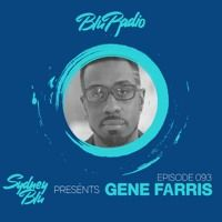 Blu Radio Episode 093 ft Gene Farris by sydneyblu on SoundCloud
