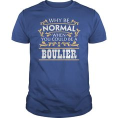 BOULIER Funny Tshirt #gift #ideas #Popular #Everything #Videos #Shop #Animals #pets #Architecture #Art #Cars #motorcycles #Celebrities #DIY #crafts #Design #Education #Entertainment #Food #drink #Gardening #Geek #Hair #beauty #Health #fitness #History #Holidays #events #Home decor #Humor #Illustrations #posters #Kids #parenting #Men #Outdoors #Photography #Products #Quotes #Science #nature #Sports #Tattoos #Technology #Travel #Weddings #Women