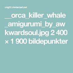 __orca_killer_whale_amigurumi_by_awkwardsoul.jpg 2400 × 1900 bildepunkter