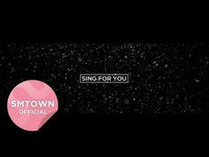 EXO_Sing For You_Music Video Teaser - YouTube AHHHHHH IM SOOOOOO EXCITEDDDDDDDD