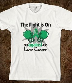 The Fight is On Against Liver Cancer shirts by cancerapparelgifts.com