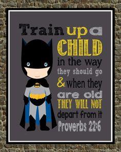 Batman Christian Superhero Nursery Decor Art Print - Train Up A Child in the way they should go Proverbs 22:6 - Bible Verse Scripture