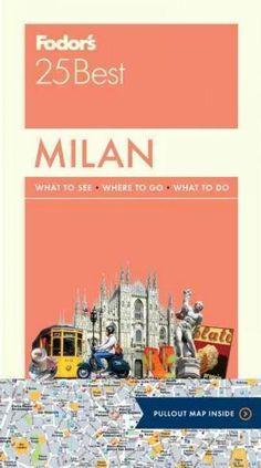 Fodor's 25 Best Milan