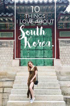 10 things to love about life in South Korea!