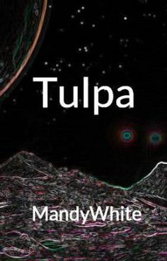 """""""Tulpa"""" by MandyWhite - """"A paranormal entity is created from thought.…"""""""