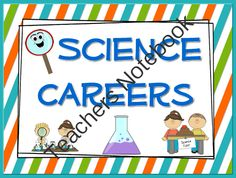 Science Careers: Types of Scientists Posters from TeachingintheSunshine on TeachersNotebook.com (16 pages) - Cute & colorful types of scientists posters.