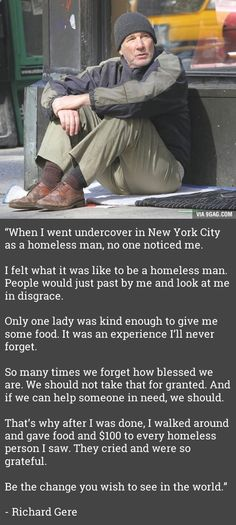 This is why I dont trust homeless people. Theyre usually Richard Gere. Homeless Man, Helping The Homeless, Homeless People, Homeless Quotes, Homeless Facts, Homeless Veterans, Great Quotes, Inspirational Quotes, Motivational