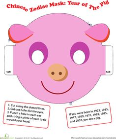 Chinese New Year Kindergarten Paper Projects Community & Cultures Worksheets: Make a Chinese Zodiac Mask: Year of the Pig