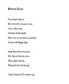 Those beautiful brown eyes. Boy Quotes, Crush Quotes, Words Quotes, Life Quotes, Sayings, Hair Quotes, Beautiful Brown Eyes, Beautiful Words, Beautiful Eyes Quotes