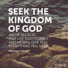 ENCOURAGING WORD OF THE DAY via @kloveradio  VERSE OF THE DAY via @youversion  But seek first the kingdom of God and His righteousness and all these things shall be added to you. Matthew 6:33 NKJV  http://ift.tt/1H6hyQe  Facebook/smpsocialmediamarketing  Twitter @smpsocialmedia  #Bible #Quote #Inspiration #Hope #Faith #FollowMe #Follow #VOTD #Klove #truth #love #picoftheday #instapic #Tulsa #Twitter  #Tulsa #TulsaOklahoma #BrokenArrow #owasso #Jenks #bixby #Quote