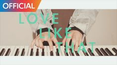 LambC (램씨) -  Love Like That MV