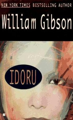 Idoru by William Gibson, 1996