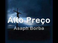 Alto preço - Asaph Borba