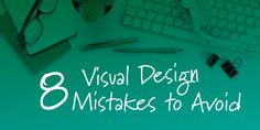 In this post, Tim Slade shares eight visual design mistakes new eLearning designers make when developing eLearning courses. Tim also shares simple tips for avoiding these mistakes.