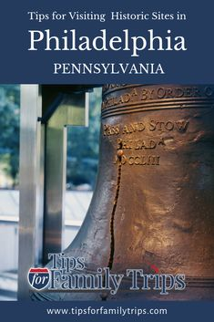 Tips for Families at Philadelphia's Historic Sites