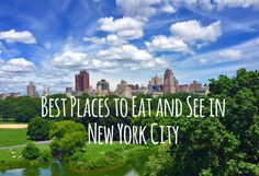 Best Places to Eat and See in New York City includes the most popular spots, tips and tricks from the locals and highest rated restaurants.