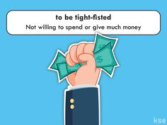 COOL EXPRESSION: tight-fisted  Example: 'I bought one of the cheap ones because I am tight-fisted.'  #English #money #idiom #inglés