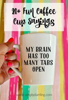 Want to make some fun coffee cups for gifts or for yourself? Here are over 20 fun coffee cup sayings to get your creative juices flowing! Perfect for crafting with your Silhouette Cameo or Cricut vinyl cutters.