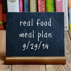 Real Food Meal Plan Week 33 | Real Food Real Deals