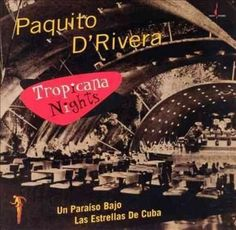 Paquito D'Rivera - Tropicana s, Black