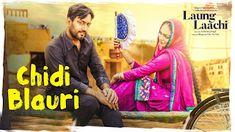 Chidi Blauri Lyrics : A latest punjabi song in the voice of Ammy Virk