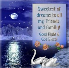 Good night and God Bless.