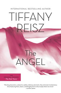 The Angel (The Original Sinners #2) by Tiffany Reisz