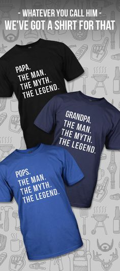 We've got tons of shirts for every grandpa or dad... or whatever you call him. Buy two or more shirts and get free shipping.