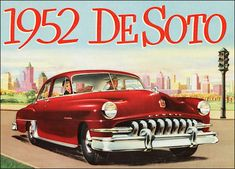Classic car art, car art prints, toy cars and trucks. Vintage Advertisements, Vintage Ads, Vintage Posters, Rolls Royce, Dodge, Desoto Firedome, Desoto Cars, Bugatti, Cadillac