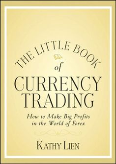 http://forexpins.com/the-little-book-of-currency-trading-how-to-make-big-profits-in-the-world-of-forex-little-books-big-profits-2/ An accessible guide to trading the fast-moving foreign exchange marketThe foreign exchange market, or forex, was once dominated by global banks, hedge funds, and multinational corporations, but that has all changed with Internet technology and the advent of online forex brokers. Now, hundreds of thousands of...