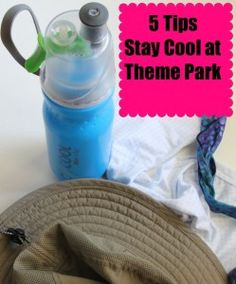 5 Tips for Staying Cool at the Theme Park When it Hot Outside.