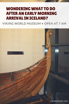 What to Do After an Early Morning Arrival in Iceland - Viking World Wondering what to do after an early morning arrival in iceland? Check out Viking World Museum, which opens at 7 AM every day. Iceland Travel Tips, Europe Travel Tips, European Travel, Travel Advice, Travel Guides, Travel Abroad, Backpacking Europe, Europe Destinations, Iceland Viking