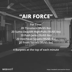 """Air Force"" WOD - For Time: 20 Thrusters lbs) mobility exercises crossfit Crossfit Workouts At Home, Insanity Workout, Best Cardio Workout, Power Clean Workout, Crossfit Leg Workout, Workout Fitness, Air Force, Front Squat, I Work Out"
