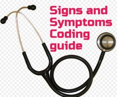 How to code Signs and Symptoms Perfectly?