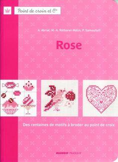 """""""Rose"""" by A. Abrial, M.-A. Rethoret-Melin and P. Samouiloff //Mango pratique//"""