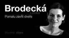 MLUVENÉ SLOVO   Brodecká, Lenka   Pomalu zavřít dveře DETEKTIVKA