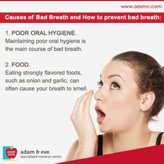 Causes of #badbreath and #tips for prevent bad breath  ADAM & EVE Specialized Medical Centre PO Box : 32866, Near Royal Rose Hotel Pink Building (501) Floor 01 Electra Street,Abu Dhabi,UAE  Contact Us : +971 2 676 7366 / +971 52 1555 366 / 055 1555 366  Email : info@aesmc.com visit us - www.aesmc.com