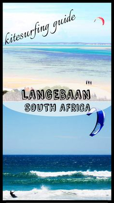 Complete guide to learning kitesurfing in Langebaan, South Africa Travel Articles, Travel Advice, Travel Tips, Kitesurfing, Interesting Quotes, Big Waves, Travel Guides, South Africa, Travel Inspiration