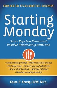 Starting Monday: Seven Keys to a Permanent, Positive Relationship with Food by Karen R. Koenig http://www.amazon.com/dp/0936077786/ref=cm_sw_r_pi_dp_KlzZvb0PAJ7XT
