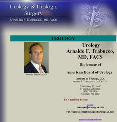 Arnaldo Trabucco, MD has been in the private practice of medicine since 1987. He is a leading authority on urology, and is a Board-certified and re-certified Diplomate of the American Board of Urology. Arnaldo Trabucco, MD is also a Fellow of the American College of Surgeons, and of the International College of Surgeons.