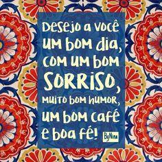 Bom dia!!! #frases #bomdia #alegria #pensamentopositivo #energiaboa #bynina #instabynina