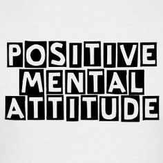 The Power of PMA - Positive Mental Attitude - HodgePodge Hippie Sassy Quotes, Mom Quotes, Attitude Quotes, Quotes To Live By, Life Quotes, Funny Quotes, Swag Quotes, Positive Mental Attitude, Positive Quotes