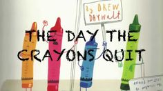 Story read aloud: The day the crayons quit - YouTube Read as intro to opinion writing from a colors point of view.