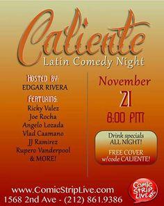 official photos bd728 da1a9 Thursday Nov 21st! Come get you some Caliente Comedy!  Tangana