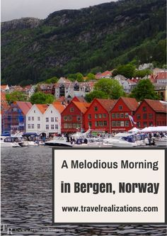 A Melodious Morning in Bergen, Norway - Travel Realizations