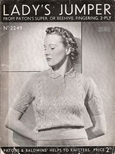 Patons and Baldwins 2249 Ladys Florence Jumper with short sleeves and a collar. 35 inch bust, shoulder to lower edge inches, short-sleeve seams 5 inches. Recommends of Requires 6 and 10 knitting needles. Knitting Patterns, Crochet Patterns, 2 Ply, Jumpers For Women, Vintage Knitting, Knitting Needles, Knit Crochet, Men Sweater, Short Sleeves