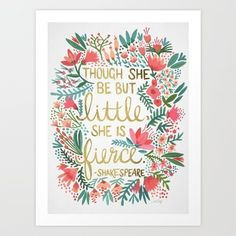 A floral Midsummer Night's Dream quote for anyone who is petite and powerful.